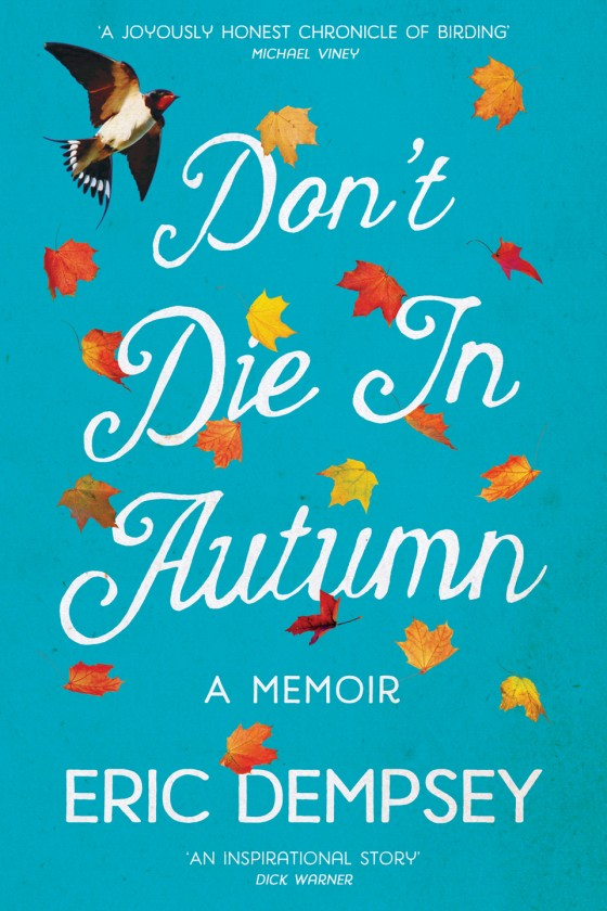 Don't Die in Autumn – 'Here…come look at the birds'.